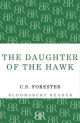 Daughter of the Hawk - C. S. Forester