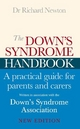 Down's Syndrome Handbook - Richard Newton;  Down's Syndrome Association