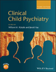Clinical Child Psychiatry - William M. Klykylo;  Jerald Kay