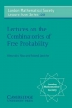 Lectures on the Combinatorics of Free Probability - Alexandru Nica;  Roland Speicher