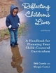 Reflecting Children's Lives - Deb Curtis;  Margie Carter
