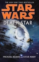 Star Wars: Death Star - Michael Reaves; Steve Perry