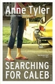 Searching for Caleb - Anne Tyler