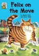 Felix on the Move - Maeve Friel