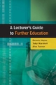 Lecturer's Guide to Further Education - Dennis Hayes; Toby Marshall; Alec Turner