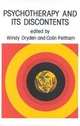 Psychotherapy and Its Discontents - Windy Dryden; Colin Feltham