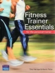 Fitness Trainer Essentials - Tony Attridge; Martin Felice