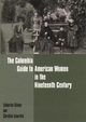 Columbia Guide to American Women in the Nineteenth Century - Catherine Clinton; Christine A. Lunardini