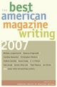 Best American Magazine Writing - The American Society of Magazine Editors