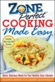ZonePerfect Cooking Made Easy - Gloria Bakst;  Mary Goodbody