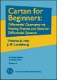 Cartan for Beginners - Thomas Ivey; Peter T. Landsberg