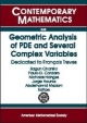 Geometric Analysis of PDE and Several Complex Variables - Sagun Chanillo; Paulo Cordaro; Nicholas Hanges; Jorge Hounie