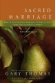 Sacred Marriage - Kevin Harney; Sherry Harney; Gary L. Thomas