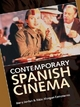 Contemporary Spanish Cinema - Barry Jordan; Rikki Morgan-Tamosunas