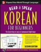 Read and Speak Korean for Beginners, 2nd Edition - Sunjeong Shin