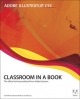Adobe Illustrator CS3 Classroom in a Book - Adobe Creative Team