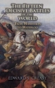Fifteen Decisive Battles of the World - Sir Edward S. Creasy
