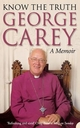 Know the Truth - George Carey