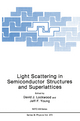 Light Scattering in Semiconductor Structures and Superlattices - David J. Lockwood; Jeff F. Young