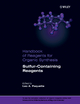 Handbook of Reagents for Organic Synthesis, Sulfur-Containing Reagents - Leo A. Paquette