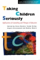 Taking Children Seriously - Steve Decker; Sandy Kirby; Angela Greenwood; Dudley Moore