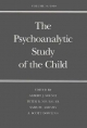 Psychoanalytic Study of the Child - Albert J. Solnit; Dr. Peter B. Neubauer; Dr. Samuel Abrams; Dr. A. Scott Dowling