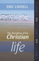 Disciplines of the Christian Life - Eric Liddell