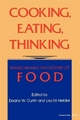Cooking, Eating, Thinking - Deane W. Curtin; Lisa M. Heldke