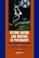 Beyond Nature and Nurture in Psychiatry - James MacCabe; Owen O'Daly; Robin Murray; Peter McGuffin