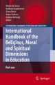 International Handbook of the Religious, Moral and Spiritual Dimensions in Education - Marian de Souza;  Gloria Durka;  Kathleen Engebretson;  Robert Jackson;  Andrew McGrady