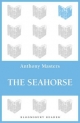 The Seahorse - ANTHONY MASTERS
