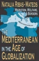 Mediterranean in the Age of Globalization - Natalia Ribas-Mateos
