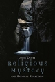Religious Mystery and Rational Reflection - Louis K. Dupre