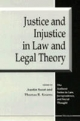 Justice and Injustice in Law and Legal Theory - Austin Sarat; Thomas R. Kearns