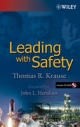 Leading with Safety - T.R Krause