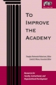 To Improve the Academy - Douglas Reimondo Robertson; Linda B. Nilson