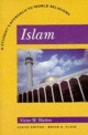 Islam: A Student's Approach to World Religion - Victor W. Watton