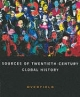 Sources of Twentieth-century Global History - James H. Overfield
