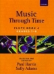 Music Through Time Flute - Paul Harris; Sally Adams