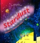 Stardust 1: Teacher's Resource Pack (Flashcards, Wordcards Book, Puppet, Posters, Photocopy Masters Book, Evaluation Book) - Kathryn Harper; Jane Cadwallader; Alison Blair