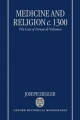 Medicine and Religion c.1300 - Joseph Ziegler