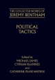 Collected Works of Jeremy Bentham: Political Tactics - Jeremy Bentham; James Michael; Cyprian Blamires; Catherine Pease-Watkin