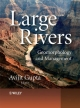 Large Rivers - Geomorphology & Management - Avijit Gupta