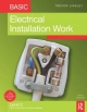 Basic Electrical Installation Work - Trevor Linsley