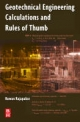 Geotechnical Engineering Calculations and Rules-of-Thumb - Ruwan Rajapakse
