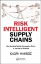 Risk Intelligent Supply Chains - Cagrı Haksoz