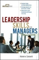Leadership Skills for Managers - Marlene Caroselli
