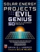 Solar Energy Projects for the Evil Genius - Gavin D.J. Harper