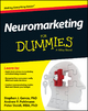 Neuromarketing For Dummies - Stephen Genco; Andrew Pohlmann; Peter Steidl