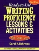 Ready-to-Use Writing Proficiency Lessons and Activities - Carol H. Behrman